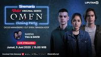 Live streaming Vidio original series Omen Closing Party, Jumat (05/06/20). (credit: Vidio)