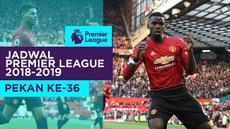 Berita video jadwal Premier League 2018-2019 pekan ke-36. Manchester United hadapi Chelsea, Minggu (28/4/2019).