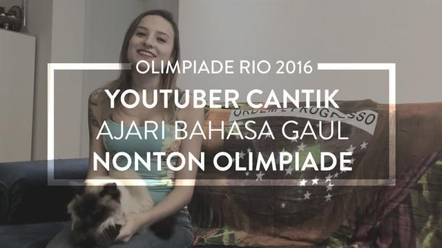 Youtuber cantik, Gabi Alves, mengajarkan 11 frasa sederhana bahasa Portugis untuk memudahkan bila ingin menonton langsung Olimpiade 2016.
