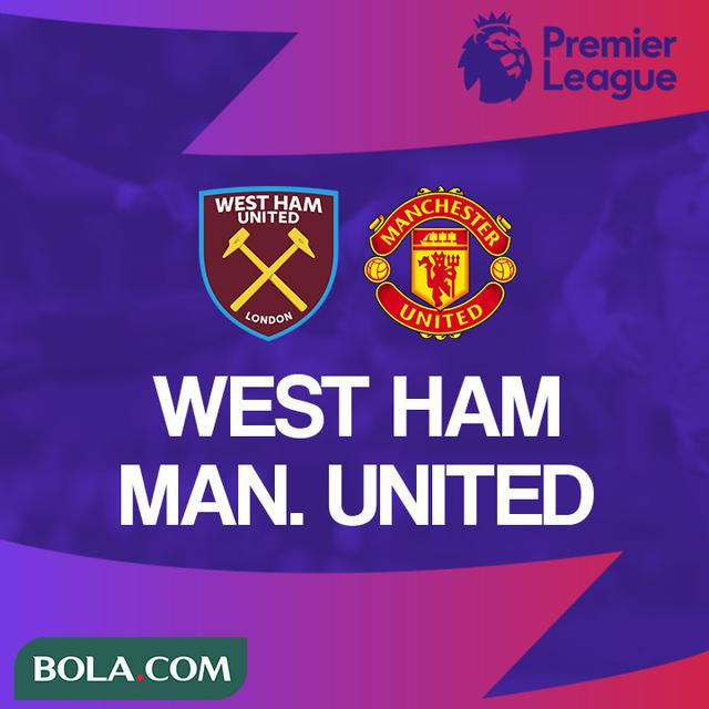 Jadwal Live Streaming Liga Inggris West Ham Vs Manchester United Inggris Bola Com