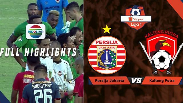 Berita video highlights Shopee Liga 1 2019 antara Persija Jakarta melawan Kalteng Putra yang berakhir dengan skor 3-0, Selasa (20/8/2019).