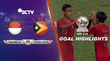 Berita video gol-gol Timnas Indonesia U-18 saat menghadapi Timor Leste U-18 di Grup A Piala AFF U-18 2019, Kamis (8/8/2019).