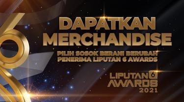 Pilih Sosok Berani Berubah Penerima Liputan6 Awards 2021