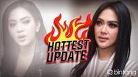 HL Hottest Update Syahrini
