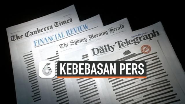 Puluhan koran Australia unjuk rasa dengan menghitamkan tulisan pada halaman pertama. Ini dilakukan sebagai bentuk protes terhadap undang-undang keamanan nasional yang membatasi kebebasan pers.