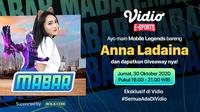 Saksikan Main Bareng Anna Ladaina, Jumat (30/10/2020) di Vidio dan Bola.com pukul 19.00 WIB. (Sumber: Vidio)