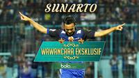 Wawancara Eksklusif: Sunarto (Bola.com/Samsul Hadi)