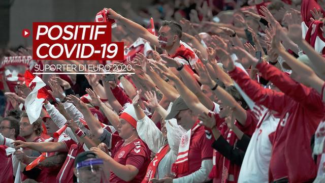Berita video 5 suporter di Euro 2020 dinyatakan positif Covid-19 setelah menonton laga Timnas Denmark di stadion.