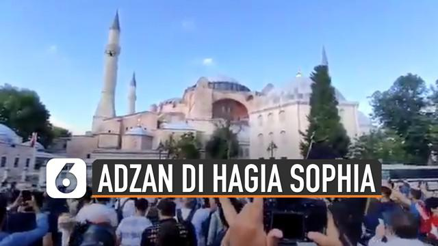 Beredar video suara adzan berkumandang di bangunan bersejarah Hagia Sophia, Turki. Kejadian ini terjadi karena presiden Turki telah menetapkan kembali Hagia Sophia menjadi masjid.