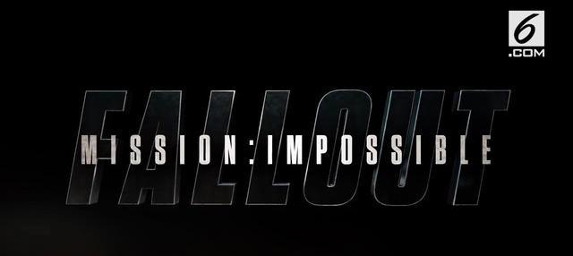 Beragam adegan berbahaya dilakoni Tom Cruise dalam sekuel film Mission : Impossible 6 yang dicanangkan tayang pada Juli 2018.