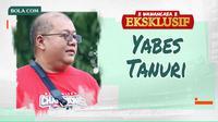 Wawancara Eksklusif - Yabes Tanuri (Bola.com/Adreanus Titus/Foto: Aditya Wany)