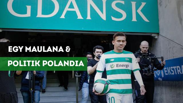 Mimpi pemain timnas Indonesia, Egy Maulana, di Lechia Gdansk, klub dengan sejarah politik yang panjang di Polandia