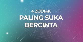 4 Zodiak Paling Suka Bercinta