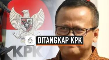 Komisi Pemberantasan Korupsi atau KPK sampaikan kabar terkait penangkapan Menteri KKP Edhy Prabowo. Bagaimana ceritanya?