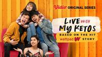 Vidio merilis ofisial poster untuk serial Live with My Ketos yang dibintangi Ahisty Zara dan Arbani Yasiz. (Dok. Vidio)