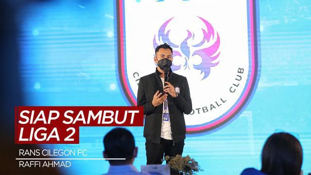 Berita Video Raffi Ahmad Ungkap Rans Cilegon FC Siap Sambut Liga 2