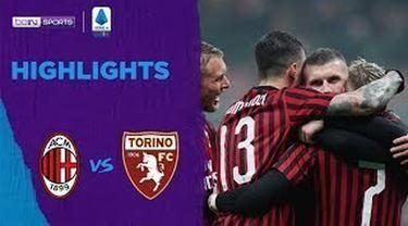 Berita Video Highlights Serie A, AC Milan Menang Tipis Lawan Torino 1-0
