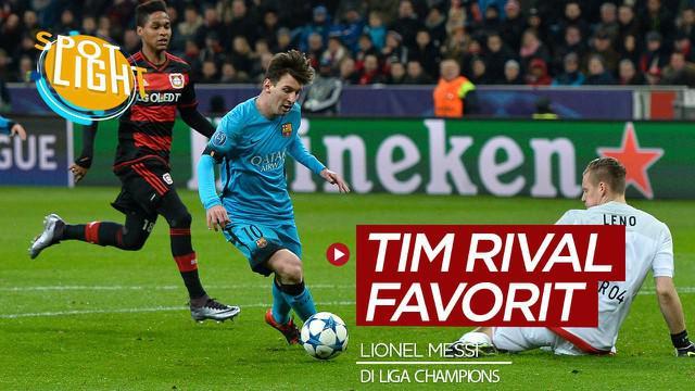 Berita video Spotlight kali ini membahas 4 tim rival favorit bintang Barcelona, Lionel Messi, di Liga Champions. Siapa saja mereka?