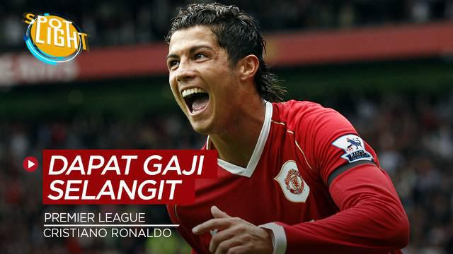 Berita video spotlight tentang eretan pemain dengan gaji tertinggi di Premier League, Cristiano Ronaldo jadi yang tertinggi.