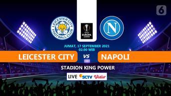 Sedang Berlangsung, Link Live Streaming Liga Europa Leicester City vs Napoli di SCTV