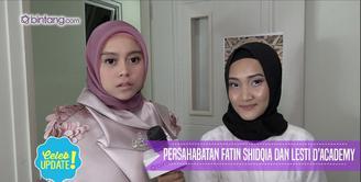 Seperti ini lucunya persahabatan antara Fatin Shidqia dan Lesti D'Academy.