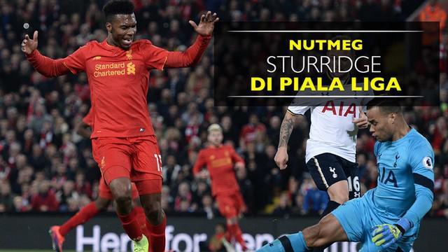 Video nutmeg Daniel Sturridge yang hampir berbuah gol saat Liverpool menang 2-1 atas Tottenham Hotspur di Piala Liga.