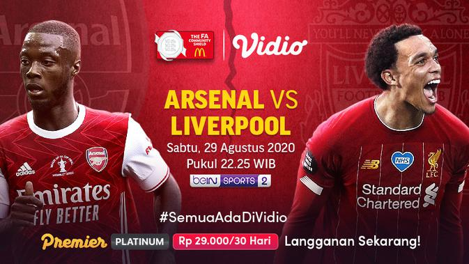 Link Live Streaming Community Shield: Arsenal Vs Liverpool Malam Ini di Vidio
