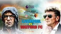 Prediksi Liverpool Vs Watford (Liputan6.com/Trie yas)