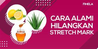 5 Cara Alami Hilangkan Stretch Mark