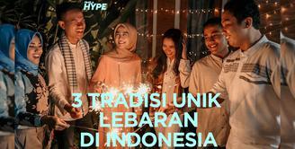 Apa saja tradisi unik lebaran di Indonesia? Yuk, kita cek video di atas!