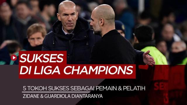 Berita Video 5 tokoh sepakbola yang pernah menjuarai Liga Champions sebagai pemain dan pelatih, ada Zinedine Zidane dan Guardiola