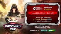Link Live Streaming Vidio Community Cup Season 7 Mobile Legends Series 14, Jumat 25 Juni 2021. (sumber : dok. vidio.com)