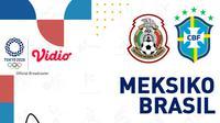 Olimpiade 2020 - Meksiko Vs Brasil (Bola.com/Adreanus Titus)
