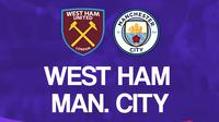 Liga Inggris: West Ham United Vs Manchester City. (Bola.com/Dody Iryawan)