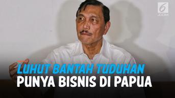 VIDEO: Luhut Bantah Tuduhan Haris Azhar Punya Bisnis di Papua