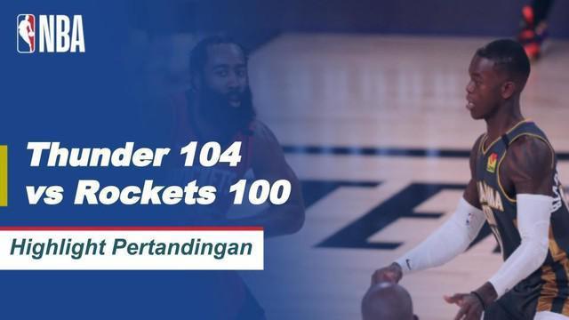 Berita video highlights laga seru NBA pada playoff wilayah barat antara Oklahoma City Thunder melawan Houston Rockets yang berakhir dengan skor 104-100, Selasa (1/9/2020) pagi hari WIB.