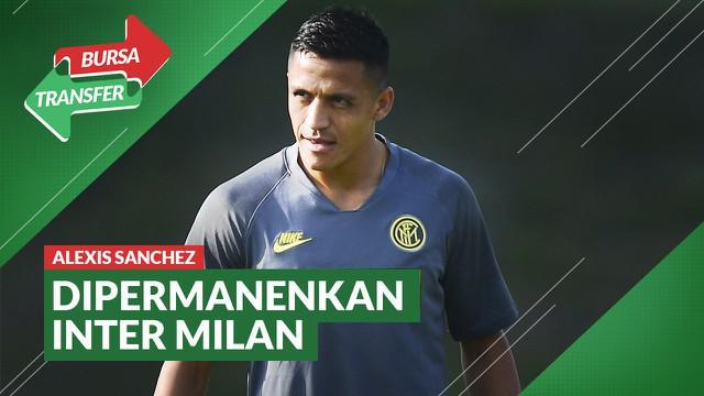 Berita Video Bursa Transfer: Alexis Sanchez Resmi Dipermanenkan Inter Milan dari Manchester United