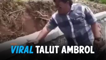 VIDEO: Lakukan Sidak, Talut Ambrol saat dipukul Telapak Tangan