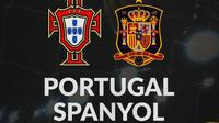International Friendly - Portugal Vs Spanyol (Bola.com/Adreanus Titus)