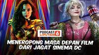 Podcast Showbiz Liputan6: Meneropong Masa Depan Film dari Jagat Sinema DC