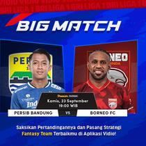 Big Match Persib Bandung vs Borneo FC BRI Liga 1 Kamis, 23 September 2021