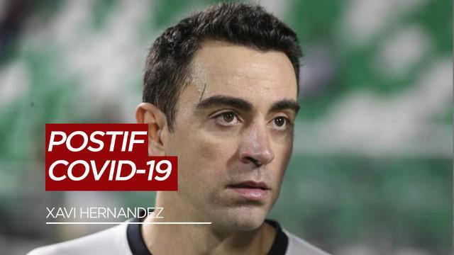 Berita Video Legenda Barcelona Sekaligus Pelatih Al Saad FC, Xavi Hernandez Positif COVID-19