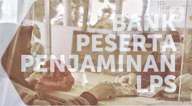 FOTO: LPS Jamin Simpanan Nasabah Sampai Rp 2 Miliar