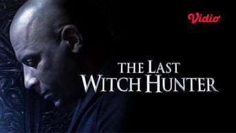Cara Nonton Film The Last Witch Hunter di Vidio, Kisah Vin Diesel Jadi Pemburu Penyihir