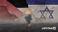 Banner Infografis Rentetan Konflik Terbaru Israel - Palestina. (Liputan6.com/Abdillah)