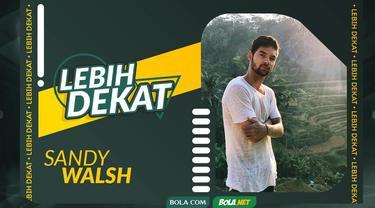 Berita video Lebih Dekat part 3 masih bersama Sandy Walsh dan kali ini membahas kesulitan yang ditemuinya untuk bisa berseragam Timnas Indonesia.