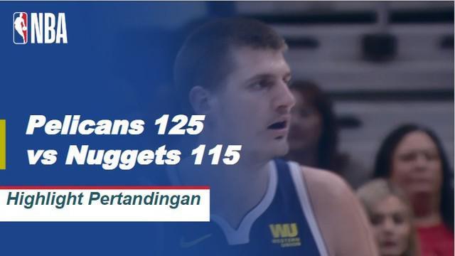 Anthony Davis turun 40 poin, Julius Randle menambah 21 poin dan 10 rebound ketika Pelicans menjatuhkan Nuggets, 125-115.