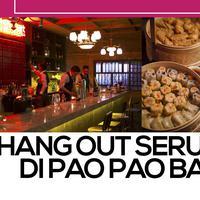 Sensasi Hang Out dan Makan Dim Sum Zaman Now