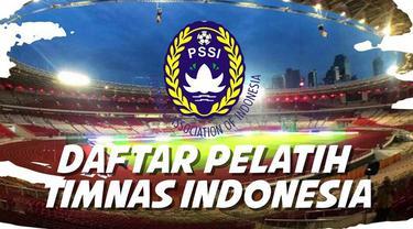 PSSI telah mengumumkan daftar pelatih Timnas Indonesia.