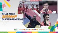 Atlet atlet bersinar di Asian Games 2018. (Bola.com/Dody Iryawan)